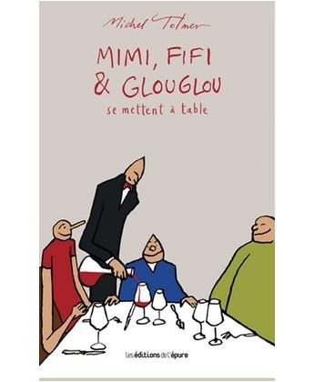 "Mimi, Fifi et Glouglou 3 ""se mettent a table"""